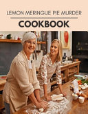 Lemon Meringue Pie Murder Cookbook