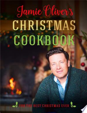 Download Jamie Oliver's Christmas Cookbook Free Books - Home
