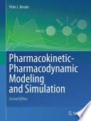 """Pharmacokinetic-Pharmacodynamic Modeling and Simulation"" by Peter L. Bonate"