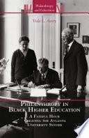 Philanthropy in Black Higher Education