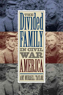 The Divided Family in Civil War America Book
