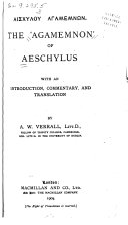The 'Agamemnon' of Aeschylus