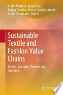 Sustainable Textile And Fashion Value Chains Book PDF