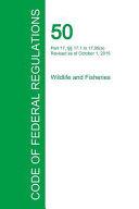 Code Of Federal Regulations Title 50 Volume 2 October 1 2015