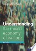 Understanding the mixed economy of welfare  second edition
