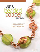 Easy   Elegant Beaded Copper Jewelry