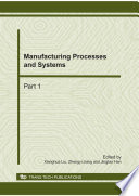 Manufacturing Processes And Systems
