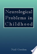 Neurological Problems In Childhood Book PDF