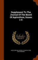 Supplement To The Journal Of The Board Of Agriculture Issues 1 9