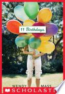 11 Birthdays A Wish Novel