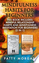 Mindfulness Habits For Beginners