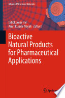 Bioactive Natural Products for Pharmaceutical Applications Book