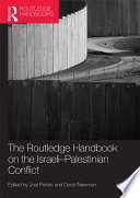 The Routledge Handbook on the Israeli-Palestinian Conflict