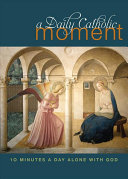 A Daily Catholic Moment