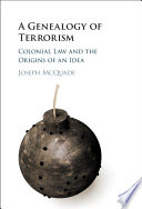 A Genealogy Of Terrorism