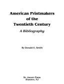 American Printmakers of the Twentieth Century
