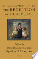 Brill's Companion to the Reception of Euripides