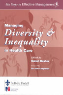 Managing Diversity and Inequality in Health Care