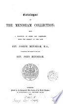 Catalogue of the Mendham collection [in the library of the Law society] a selection of books and pamphlets from the library of the late rev. J. Mendham (compiled by J. Nicholson). [With]