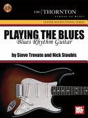 Playing the Blues  Blues Rhythm Guitar