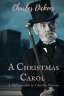 A Christmas Carol   a 1843 Novella by Charles Dickens Book