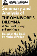 Summary and Analysis of The Omnivore's Dilemma: A Natural History of Four Meals 1 Pdf/ePub eBook