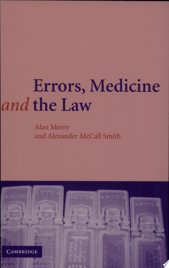 Errors, Medicine and the Law