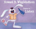 Howard B. Wigglebottom Learns to Listen [Pdf/ePub] eBook