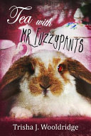 Tea with Mr. Fuzzypants