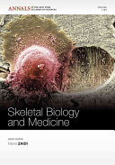 Skeletal Biology and Medicine Book