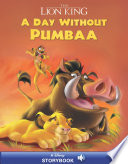 The Lion King  A Day Without Pumbaa