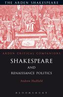 Shakespeare and Renaissance Politics Pdf/ePub eBook