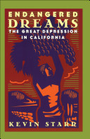 Endangered Dreams  The Great Depression in California