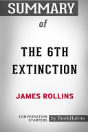 Summary of the 6th Extinction by James Rollins: Conversation Starters