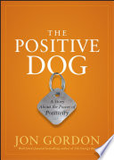 The Positive Dog PDF