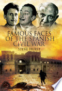 Famous Faces Of The Spanish Civil War