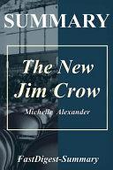 Summary | the New Jim Crow