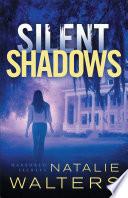Silent Shadows  Harbored Secrets Book  3