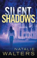 Silent Shadows (Harbored Secrets Book #3) Pdf