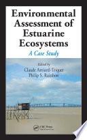 Environmental Assessment Of Estuarine Ecosystems
