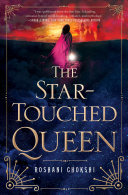 The Star-touched Queen Roshani Chokshi Cover