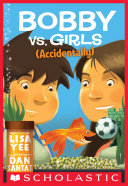 Bobby vs. Girls (Accidentally) ebook