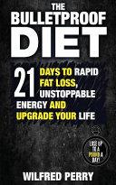 The Bulletproof Diet Book