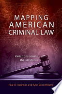 Mapping American Criminal Law  Variations Across the 50 States