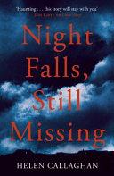 Night Falls  Still Missing