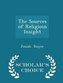 The Sources Of Religious Insight Scholar S Choice Edition