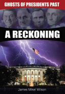 Pdf Ghosts of Presidents Past - A Reckoning Telecharger
