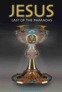 Jesus, Last of the Pharaohs Pdf
