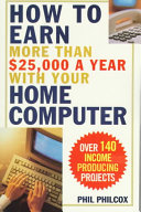 How to Earn More Than $25,000 a Year with Your Home Computer