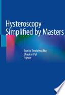 Hysteroscopy Simplified by Masters